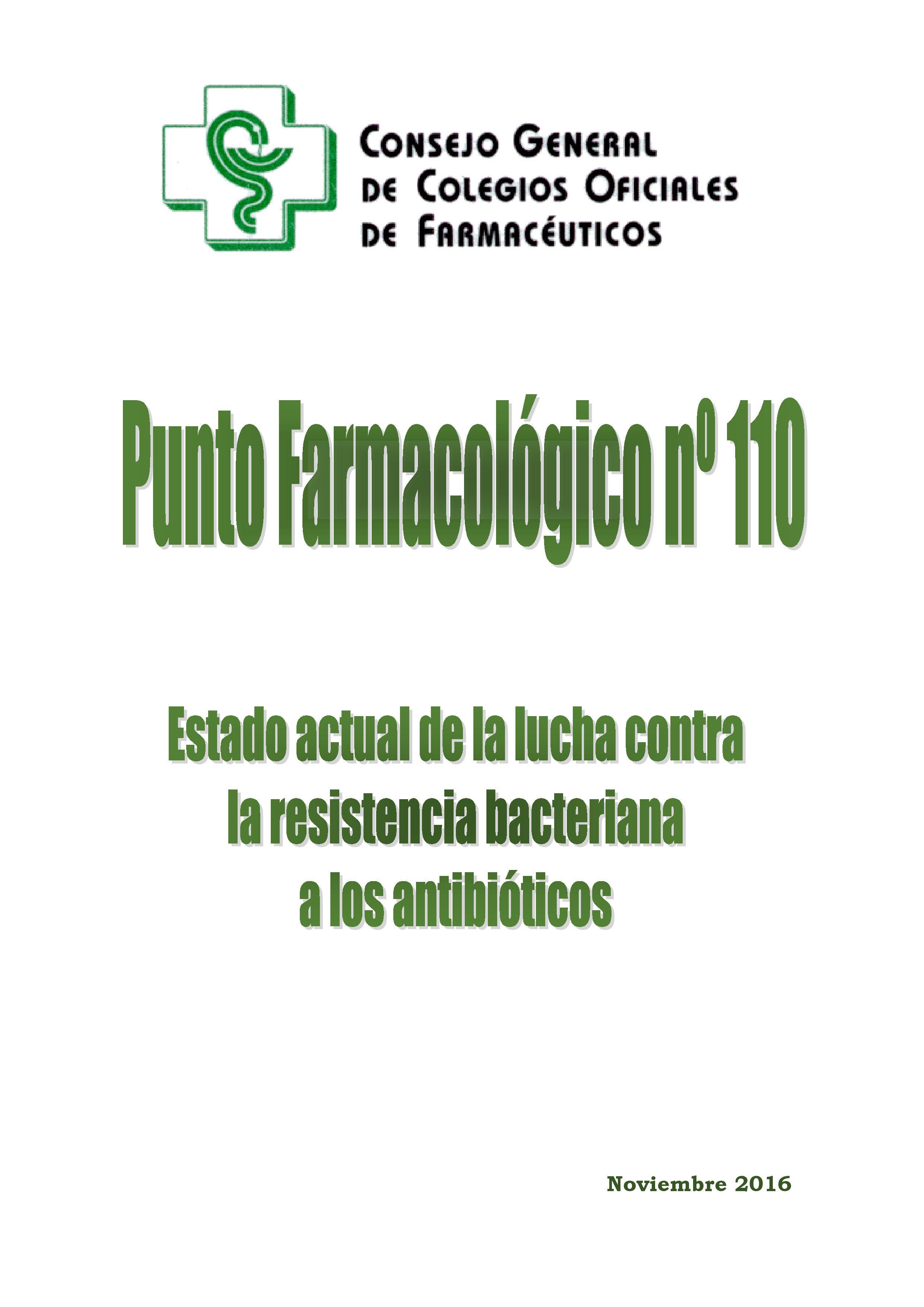 Estado actual de la lucha contra la resistencia bacteriana a los antibióticos – Punto Farmacológico Nº 110