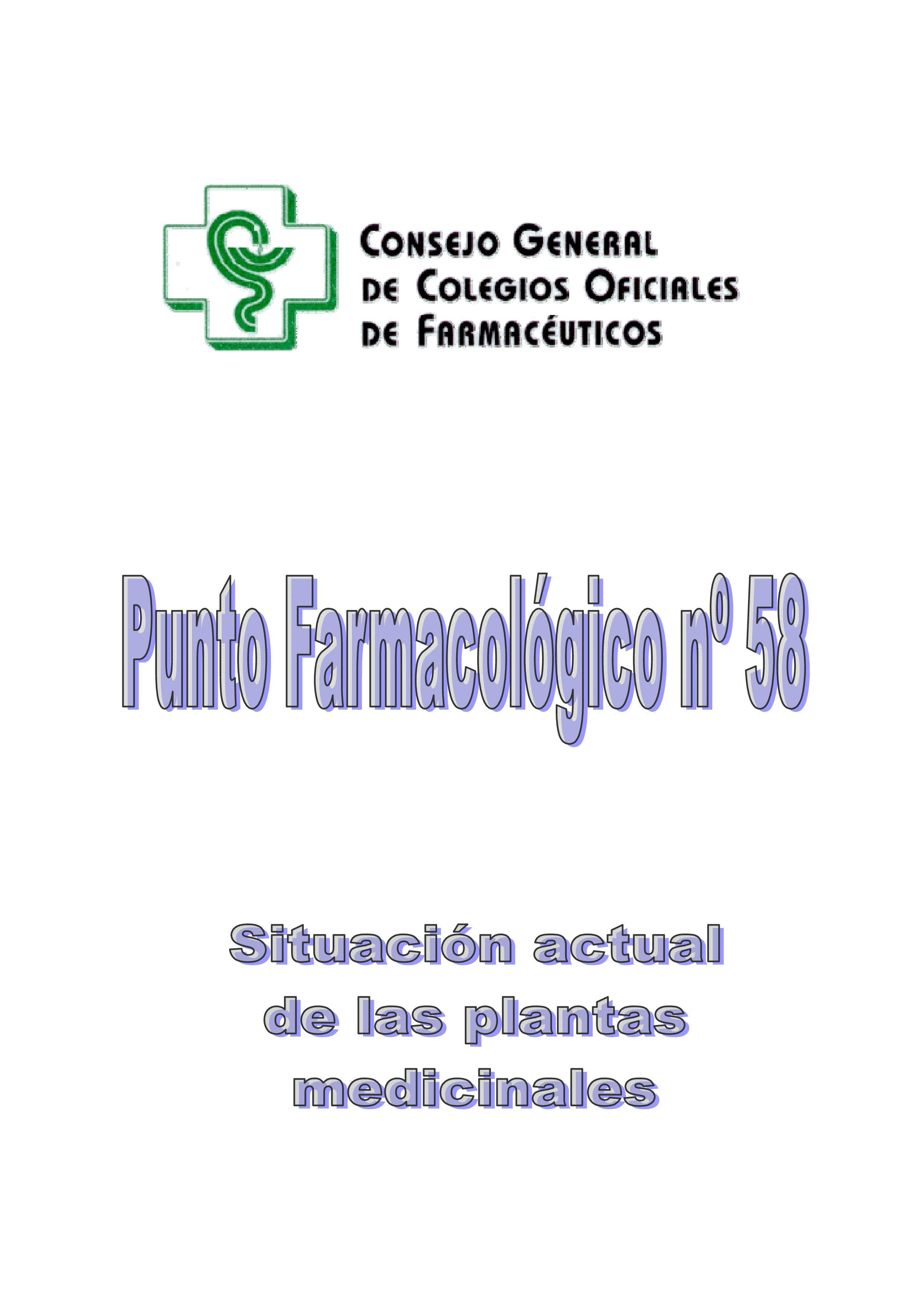 SITUACIÓN ACTUAL DE LAS PLANTAS MEDICINALES – Punto Farmacológico Nº 58