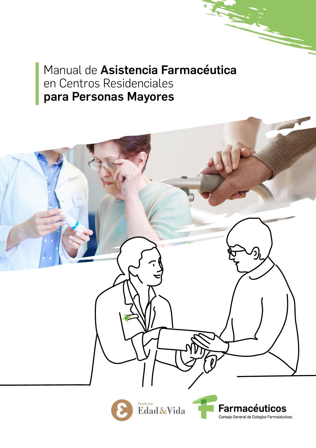 Manual de Asistencia Farmacéutica en Centros Residenciales para Personas Mayores
